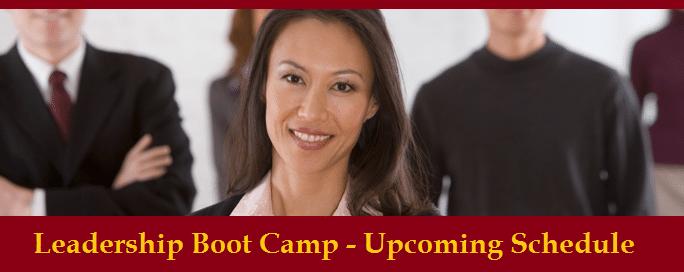 Upcoming Leadership Boot Camp Seminars