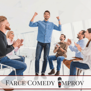 Farce Comedy Improv
