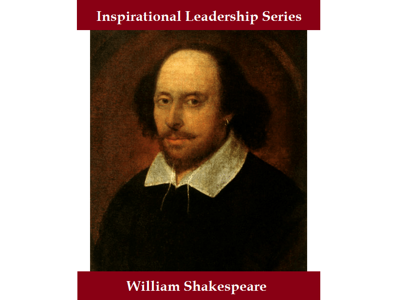 On Quoting Shakespeare-Inspirational Leadership Series