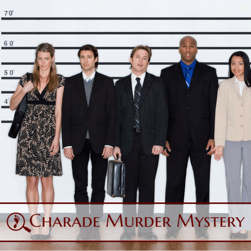 Charade Murder Mystery Fun Team Building Activity