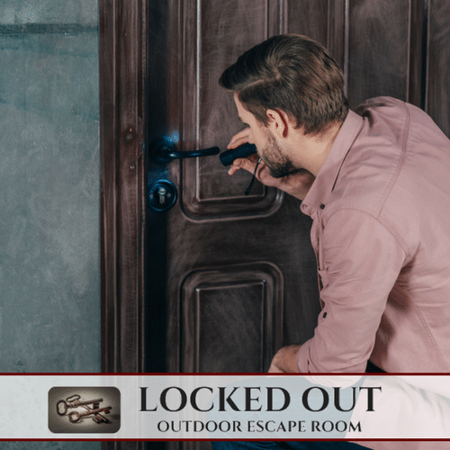 Locked Out-Outdoor Escape Room