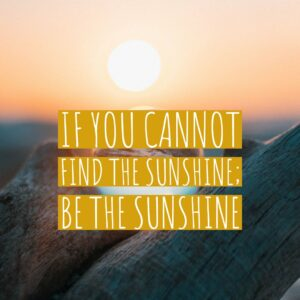 Give Back -- Be the Sunshine