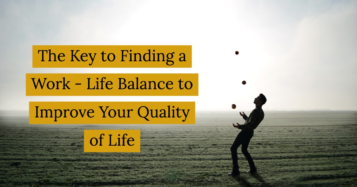 Key to Finding a Work – Life Balance