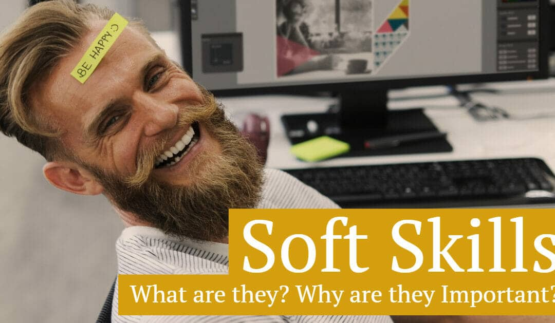 Soft Skills: What are Soft Skills and Why are They Important?