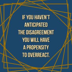 Anticipate the disagreement