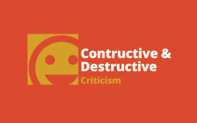 The Difference Between Constructive and Destructive Criticism
