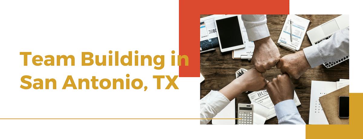 Team Building Activities San Antonio